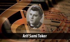 Arif Sami Toker (1926-1997)
