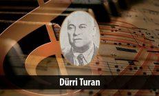 Dürri Turan (1883-1961)