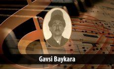 Gavsi Baykara (1902-1967)