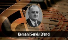 Kemani Serkis Efendi (1885-1944)