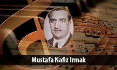 Mustafa Nafiz Irmak (1904-1975)