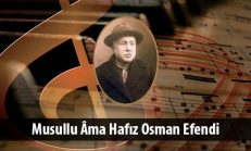 Musullu Âma Hafız Osman Efendi (1840-1920)