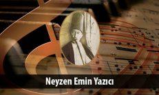 Neyzen Emin Yazıcı (1883-1945)