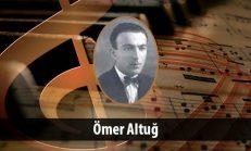 Ömer Altuğ (1905-1965)