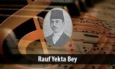 Rauf Yekta Bey (1871-1935)