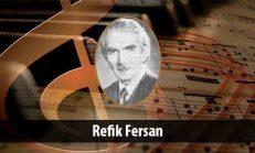 Refik Fersan (1893-1965)