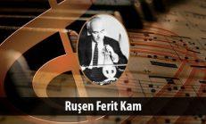 Ruşen Ferit Kam (1902-1981)