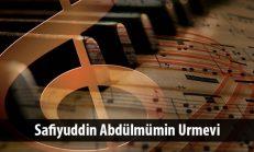 Safiyuddin Abdülmümin Urmevi ( ? – 1294)