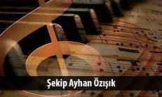 Şekip Ayhan Özışık (1932-1981)
