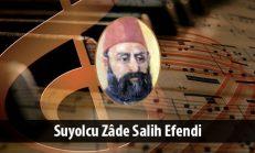 Suyolcu Zâde Salih Efendi (1804-1862)