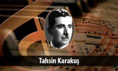 Tahsin Karakuş (1892-1959)