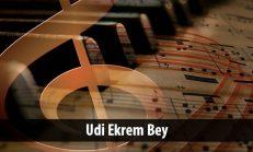 Udi Ekrem Bey (1876-1934)