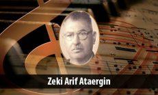 Zeki Arif Ataergin (1896-1964)