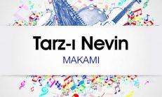 Tarz-ı Nevin Makamı