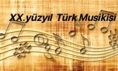 XX. Yüzyılda Türk Musikisi