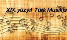 XIX. Yüzyılda Türk Musikisi